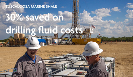 Newpark saves operator 30% on drilling fluid costs. TUSCALOOSA MARINE SHALE